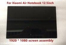 12,5 дюймов для Xiaomi Air Тетрадь ЖК-дисплей светодио дный Экран Дисплей сборки 1920X1080 Разрешение NV125FHM-N82 B125HAN02.2 30pins ips