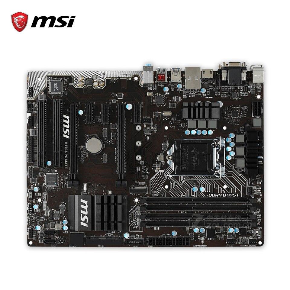 Original MSI H170A PC MATE Desktop Motherboard H170 Socket LGA 1151  i3 i5 i7 DDR4 64G SATA3 USB3.0 ATX 100% Fully Test