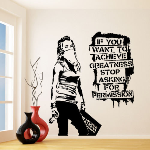 G118 Banksy Vinyl Wall Decal Want To Achieve Greatness, Graffiti Street Art  Sticker Creative Vinyl