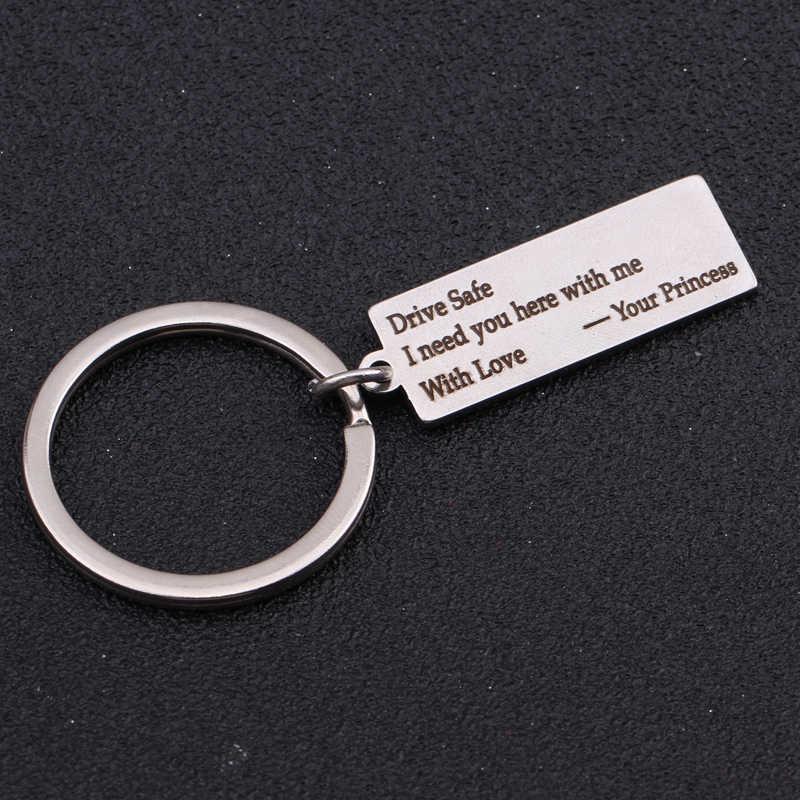 Keychain Khắc Lái Xe An Toàn TÔI Cần Bạn Ở Đây Với Tôi Với Tình Yêu Công Chúa Của Bạn Quà Tặng Cho Chồng Bạn Trai Tag Key vòng chìa khóa Chủ