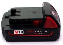 M18 18 В 2000 мАч Литий-Ионный Аккумулятор Для Милуоки M18 48-11-1828 48-11-1840 18 В 2A Электрическая Дрель литий-ионный Аккумулятор