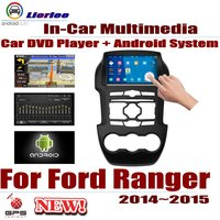 For Ford Ranger 2014~2015 Car Android Player DVD GPS Navigation System HD Screen Radio Stereo Integrated Multimedia