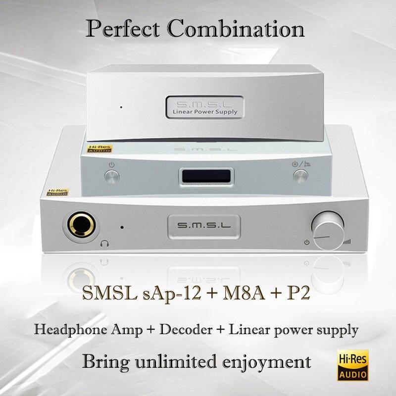 SMSL sAp-12 + M8A + P2 Combinaison Hifi Casque Amp Décodeur Puissance Amplificateurs et Linéaire Alimentation Portable dac Amplificateur Audio