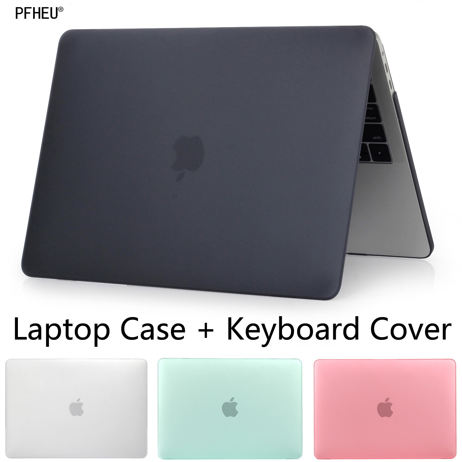 PFHEU HOT Sell laptop Case For Apple macbook Air Pro Retina 11 12 13 15 For Mac book 13.3 inch with Touch Bar +Keyboard Cover elite99 3d magnetic cat eye gel polish soak off nail art
