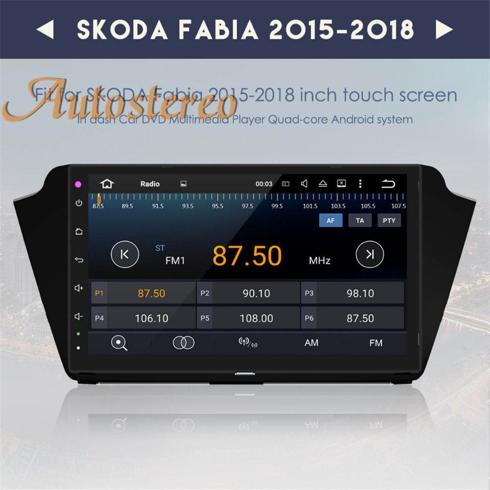 Android8 4+32 Android7 Car GPS navigation multimedia tape recoder For Skoda Fabia 2015 2016 2017 2018 no DVD player stereo unit
