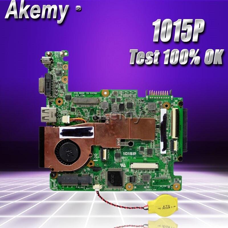 Akemy EEE PC 1015 p mère D'ordinateur Portable pour ASUS 1015 p 1015 Test carte mère d'origine