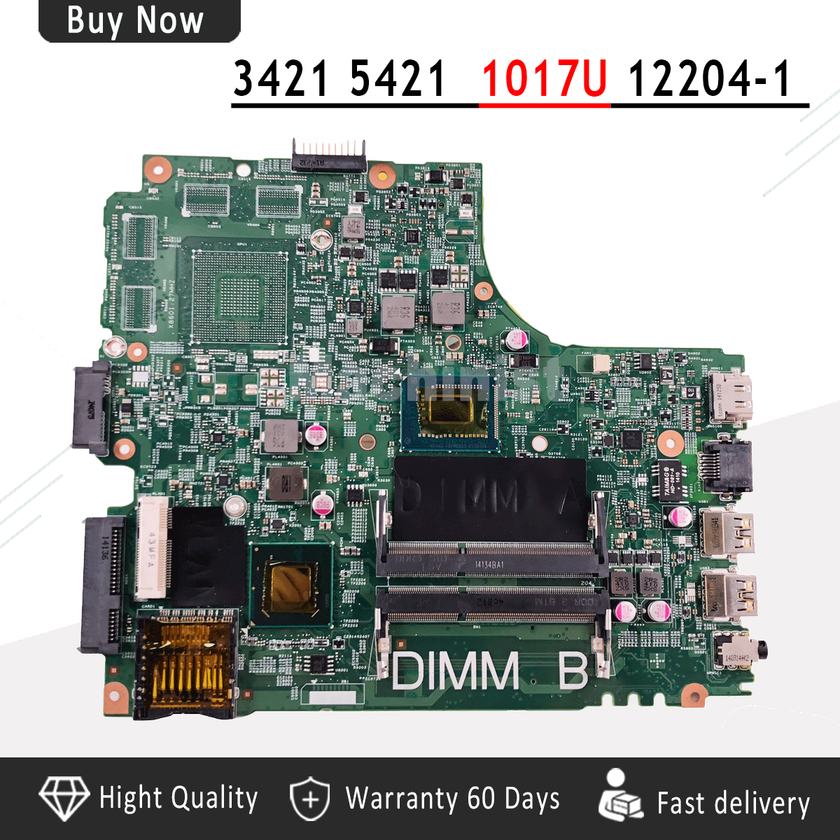 CN-0PTNPF PTNPF FOR DELL INSPIRON 3421 5421 laptop motherboard SR10A 1017U mainboard 12204-1 DNE40-CR PWB:5J8Y4 REV:A00CN-0PTNPF PTNPF FOR DELL INSPIRON 3421 5421 laptop motherboard SR10A 1017U mainboard 12204-1 DNE40-CR PWB:5J8Y4 REV:A00