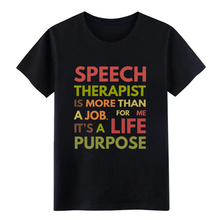 Mens Speech Therapist SLP Therapy t shirt Designing cotton Euro Size S-3xl Costume Fit New Fashion Kawaii