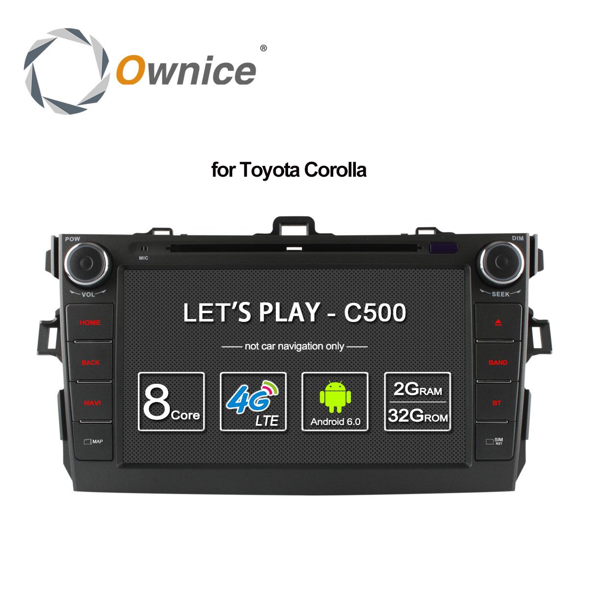 Ownice C500 Android 6.0 Octa 8 Core 2G RAM car dvd player for Toyota corolla 2007 - 2011 in dash 2 din gps navi 4G LTE Network ownice c500 4g sim lte octa 8 core android 6 0 for kia ceed 2013 2015 car dvd player gps navi radio wifi 4g bt 2gb ram 32g rom