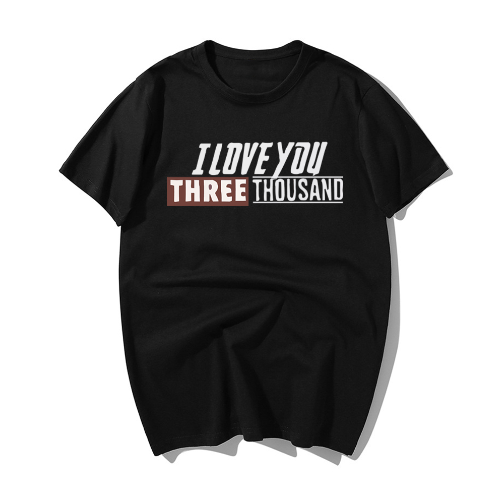 hot sale 2019 Men 39 s T Shirt I Love You 3000 Three Thousand Times Casual Cotton Tees Avengers Endgame T Shirts Iron Man Clothing in T Shirts from Men 39 s Clothing