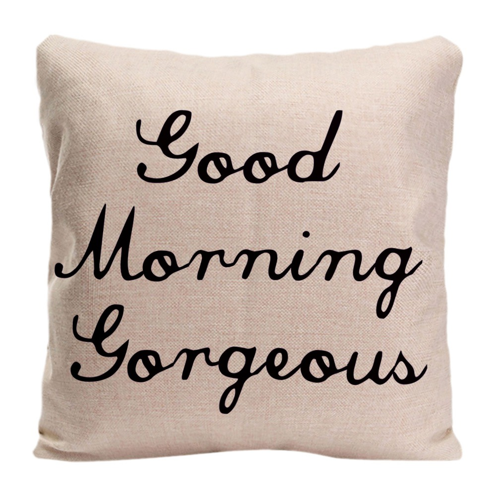 Good Morning Gorgeous Cushion Cover Decorative Pillow For Car Covers Creative Letter Pillow Case Linen Home Decor Pillowcase