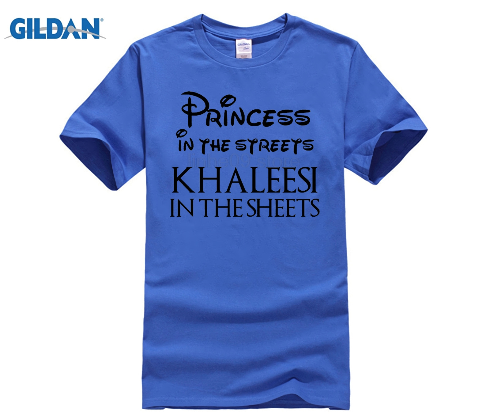 GILDAN Princess In The Streets Khaleesi In The Sheets T Shirt Game of Thrones Summer Style Hip Hop Men T-Shirt Tops Fashion