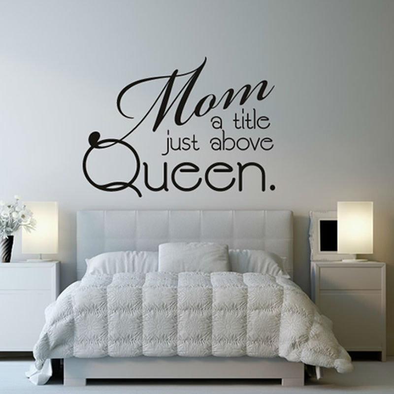 Mom A Title Just Above Queen Wall Sticker Bedroom Home