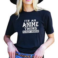 It's An Anime Thing You Wouldn't Understand T Shirt