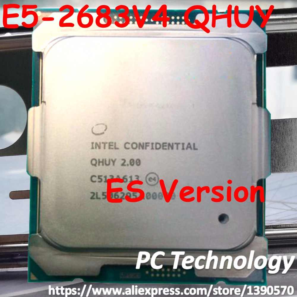 Original Intel Xeon processor ES Version QHUY/QHZE E5-2683V4 2.00GHZ 16-Cores 40MB E5-2683 V4 E5 2683 V4 LGA2011-3 E5 2683V4