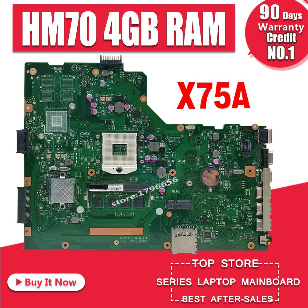 For ASUS A75A X75A X75A1 X75VB laptop motherboard HM70 SLJNV Support B series cpu Mainboard REV:2.0 4GB RAM PGA989 mainboardFor ASUS A75A X75A X75A1 X75VB laptop motherboard HM70 SLJNV Support B series cpu Mainboard REV:2.0 4GB RAM PGA989 mainboard