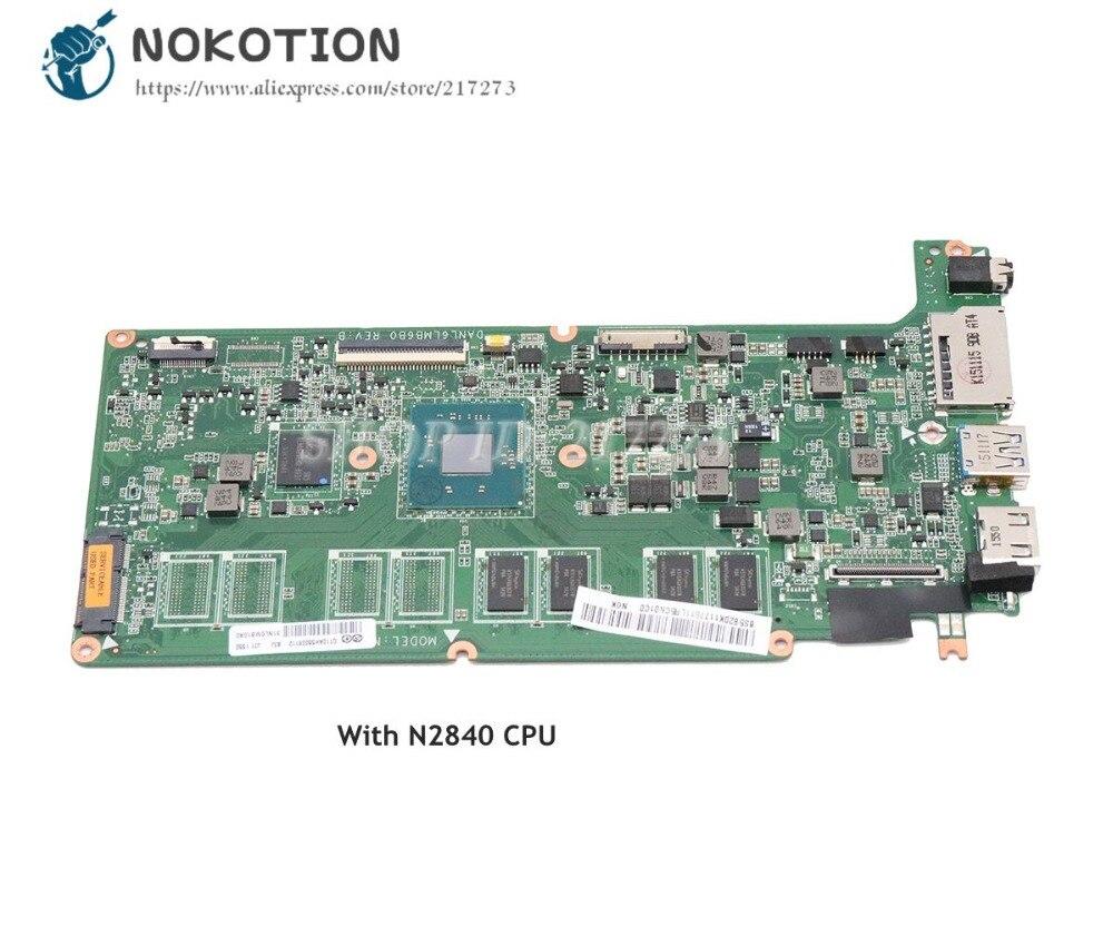 NOKOTION DANL6LMB6B0 5B20K11775 For Lenovo Chromebook N21 N21-80MG Laptop Motherboard Celeron N2840 CPU 2GB 16GNOKOTION DANL6LMB6B0 5B20K11775 For Lenovo Chromebook N21 N21-80MG Laptop Motherboard Celeron N2840 CPU 2GB 16G
