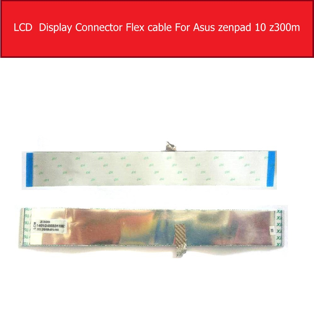 Genuine LCD Flex Cable For Asus Zenpad 10 <font><b>Z300M</b></font> Z300CL LCD Display Screen Connector board flex Ribbon Tablet Replacement Parts image
