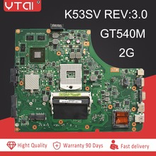 K53SV REV:3.0 motherboard For ASUS K53SV A53S K53S X53S P53S K53SC K53SJ K53SM laptop motherboard GT540M 8pcs video memory