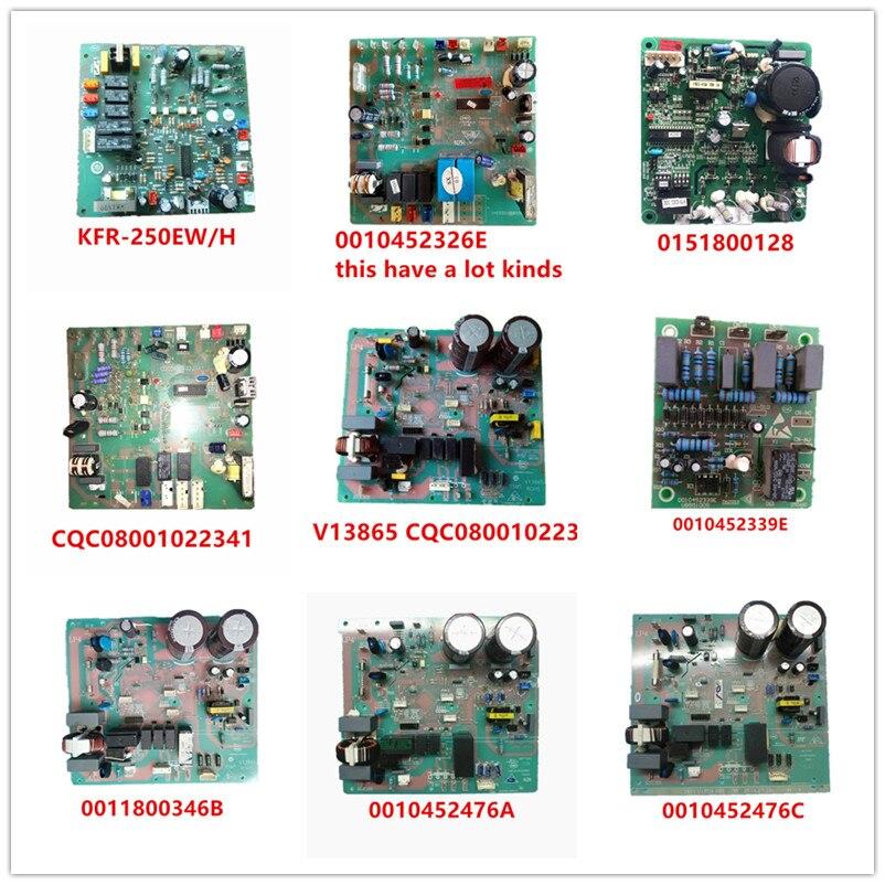 KFR-250EW/H| 0010452326E| 0151800128| CQC08001022341| V13865| 0010452339E| 0011800346B| 0011800346A| 0011800346C Used Good