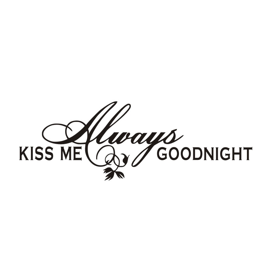 Great Kiss Me Always Goodnight Sweet And Romantic Saying Wall Sticker Pvc Vinyl  Window Glass Home Decor Decoration Removable Art Decal In Wall Stickers  From Home ...