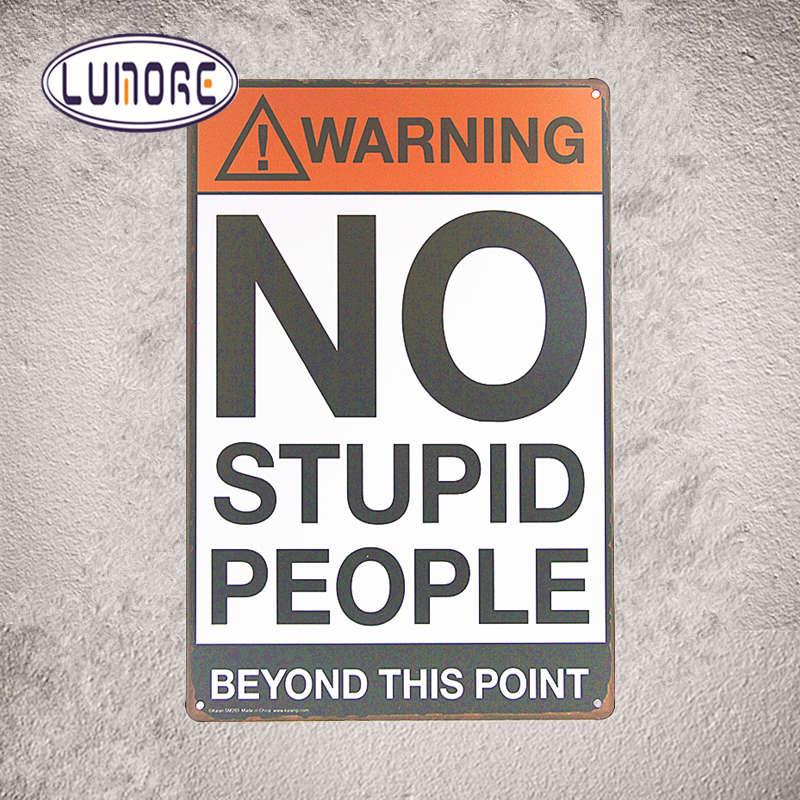 Олово Вход Лист Предупреждение без глупые люди осторожно металла магазин крючок номер J34