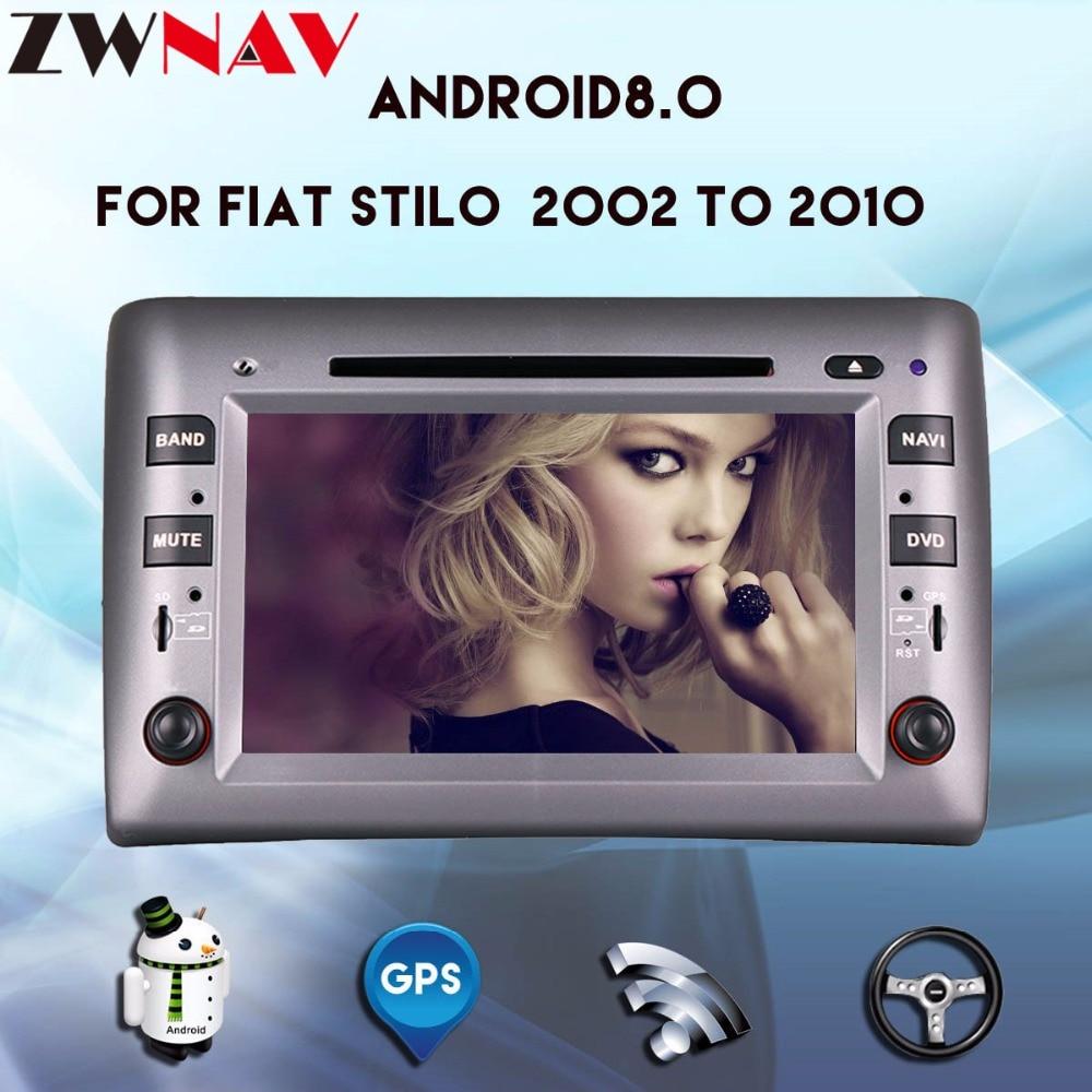 Octa 8 core Android 8 0 Car multimedia Player head unit For Fiat Stilo 2002 2012