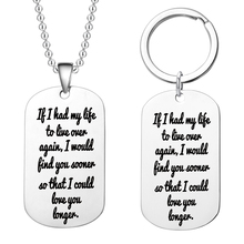 лучшая цена Fashion Stainless Steel Pendant Military Dog Tags If I Had My Life To Live Over Again ..i Could Love You Longer Couple Jewelry