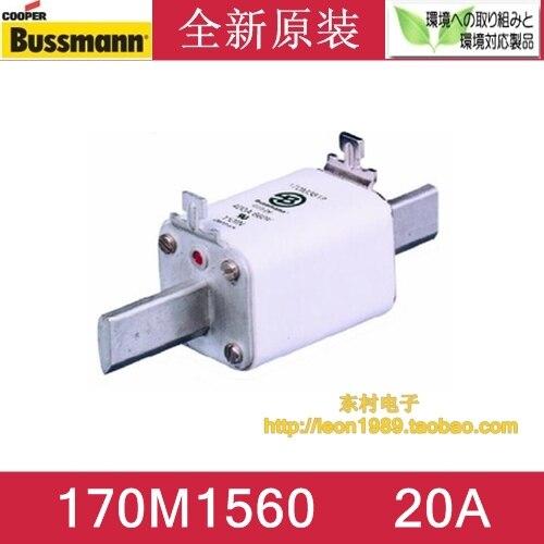 US COOPER BUSSMANN fuse 170M1560 170M1560D 20A 690V fuse