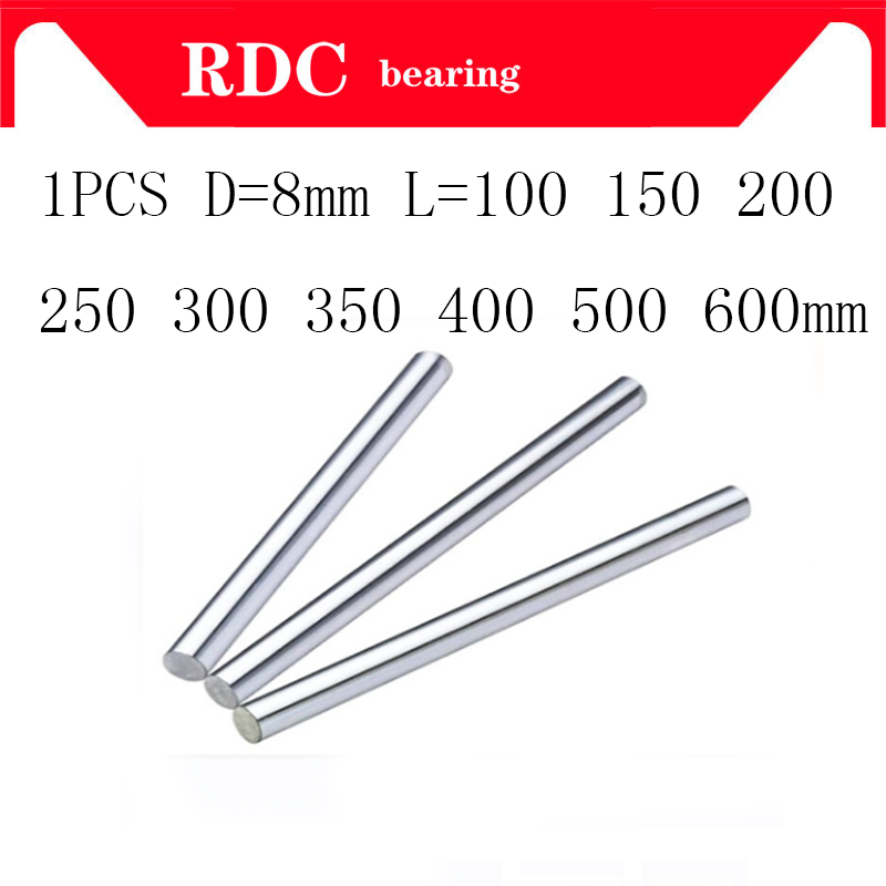 8mm Linear Shaft 100 150 200 250 300 350 400 500 600 Mm Chromed Hardened Rod Linear Motion Shaft Cnc Parts 3d Printer Parts