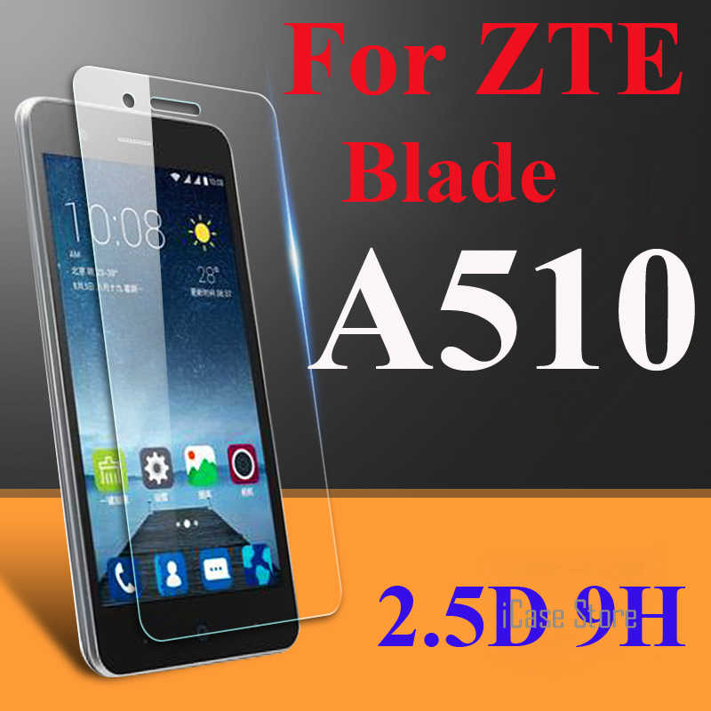 2.5D 9H Ultra-thin Screen Protector Tempered Glass For ZTE Blade A510 A510T BA510 A 510 Toughened Glass Explosion Proof Film