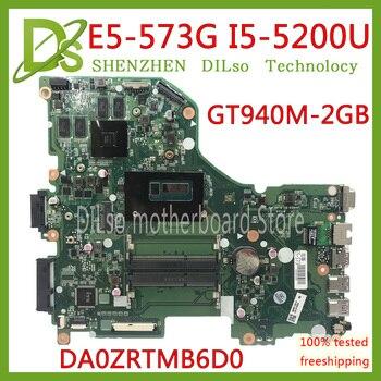 KEFU E5-573G placa base para Acer Aspire E5-573G E5-573 placa base I5-5200U GT940M-2 GB DA0ZRTMB6D0 pruebas 100% original