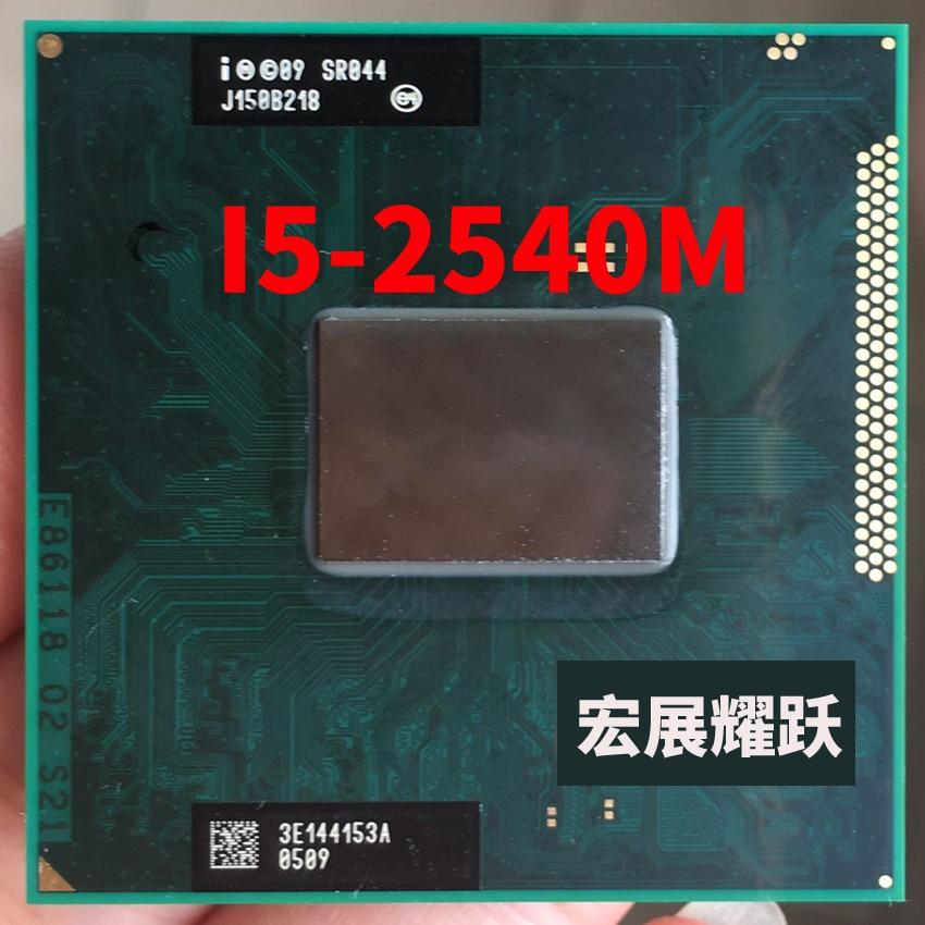 Processeur Intel Core i5-2540M i5 2540 M ordinateur portable CPU Socket G2 (rPGA988B) SR044