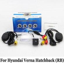 Стоянка для автомобилей Камера Для Hyundai Verna Hatchback РБ/RCA AUX проводной Или Беспроводной Камеры/HD CCD Ночного Видения Заднего Вида камера