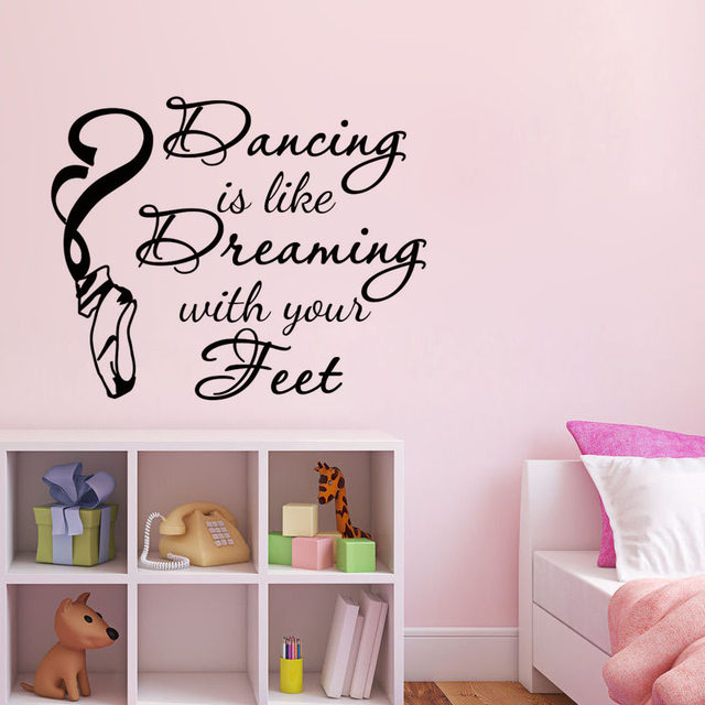 Dance Wall Stickers Dancing Is Like Dreaming With Your Feet Quotes Dancer  Ballerina Ballet Shoes Wall Vinyl Lettering Home Decor