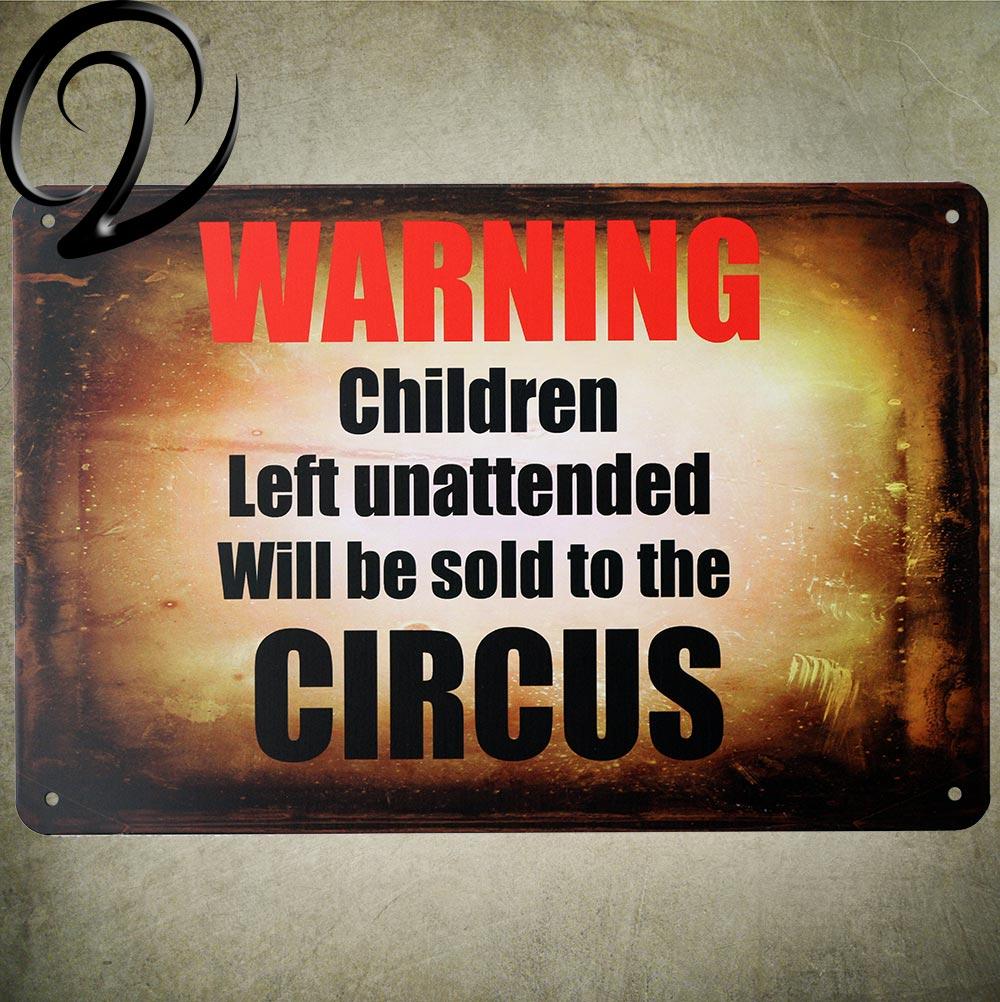 Предупреждение детей оставлен без присмотра будет продаваться в цирк Винтаж металлический знак 20*30 потертый шик Олово Признаки декор для д...
