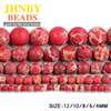 JHNBY Matte Red Imperial calaite Natural Stone Round ball 4/6/8/10/12MM Loose beads for jewelry making bracelet accessories DIY