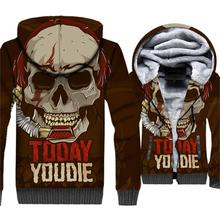 TODAY YOU DIE 3D Print SKULL Hoodies For Men 2018 Autumn Winter Thick Jackets Male Sweatshirt Hip Hop Hoody Men's Tracksuit Tops new fashion 3d print jackets male coat autumn winter sweatshirt 2018 thick hooded hoody swag hip hop men s sweattshirts hoodies