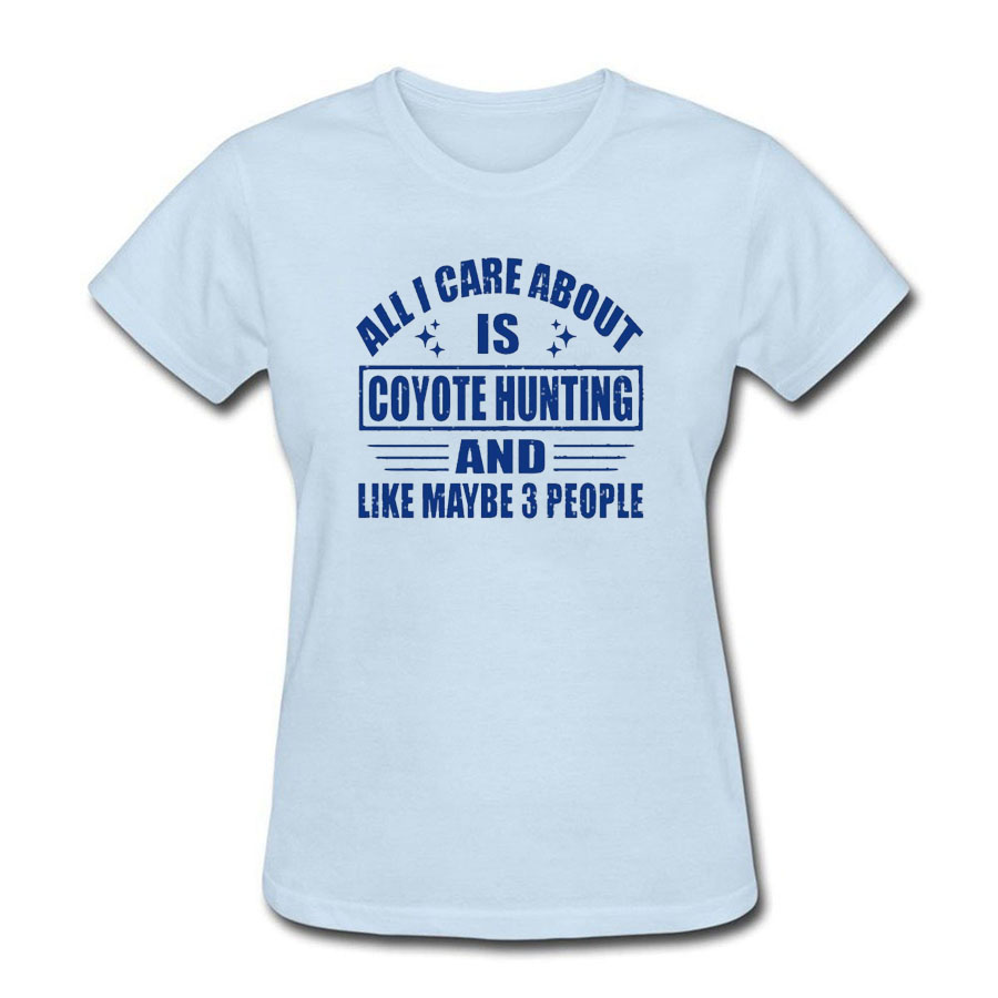 All I Care About Is Coyote Huntinger And Like Maybe 3 People Femme Hipster Brand Fashion Harajuku Kawaii Punk Tops T Shirts