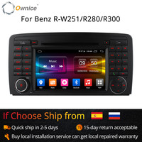 Ownice 4G SIM LTE 8 Core Android 6.0 Car DVD Player for Mercedes R Class W251 R280 R300 R320 R350 R500 with Radio GPS 32G ROM