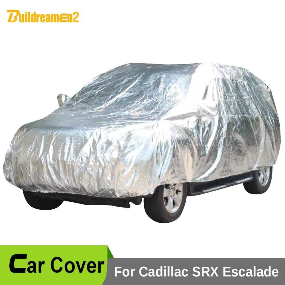 Buildreamen2 New Car Cover Outdoor Anti-UV Sun Shade Snow Rain Hail Protective Waterproof Car Covers For Cadillac SRX Escalade