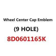 4 шт.(9 лунок) Центральная крышка колеса Эмблема 8D0601165K для A4A6S4 S6 A8 TT RS4 RS6