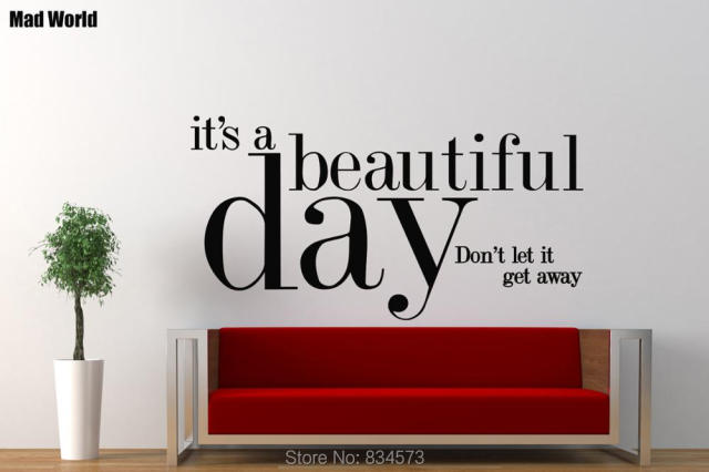 Mad World It Is A BEAUTIFUL Day Quote Wall Art Stickers Wall Decal Home DIY Part 55