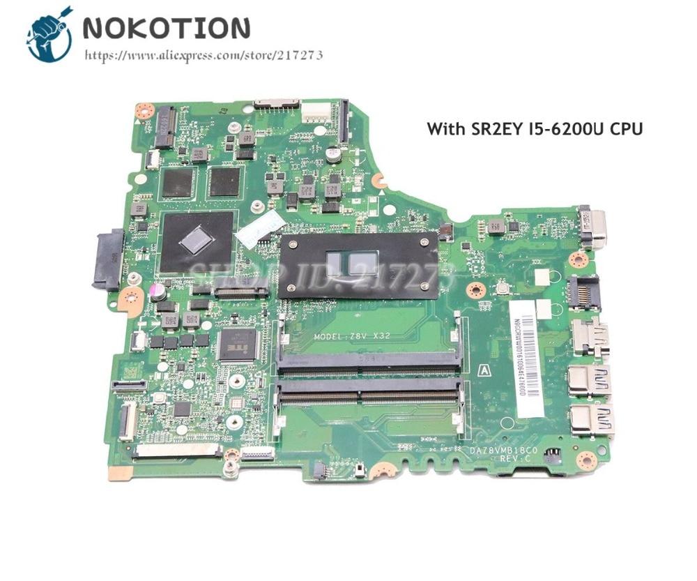 NOKOTION For Acer aspire E5-475 Laptop Motherboard DAZ8VMB18C0 N9GCRWW001 N9.GCRWW.001 SR2EY I5-6200U CPUNOKOTION For Acer aspire E5-475 Laptop Motherboard DAZ8VMB18C0 N9GCRWW001 N9.GCRWW.001 SR2EY I5-6200U CPU
