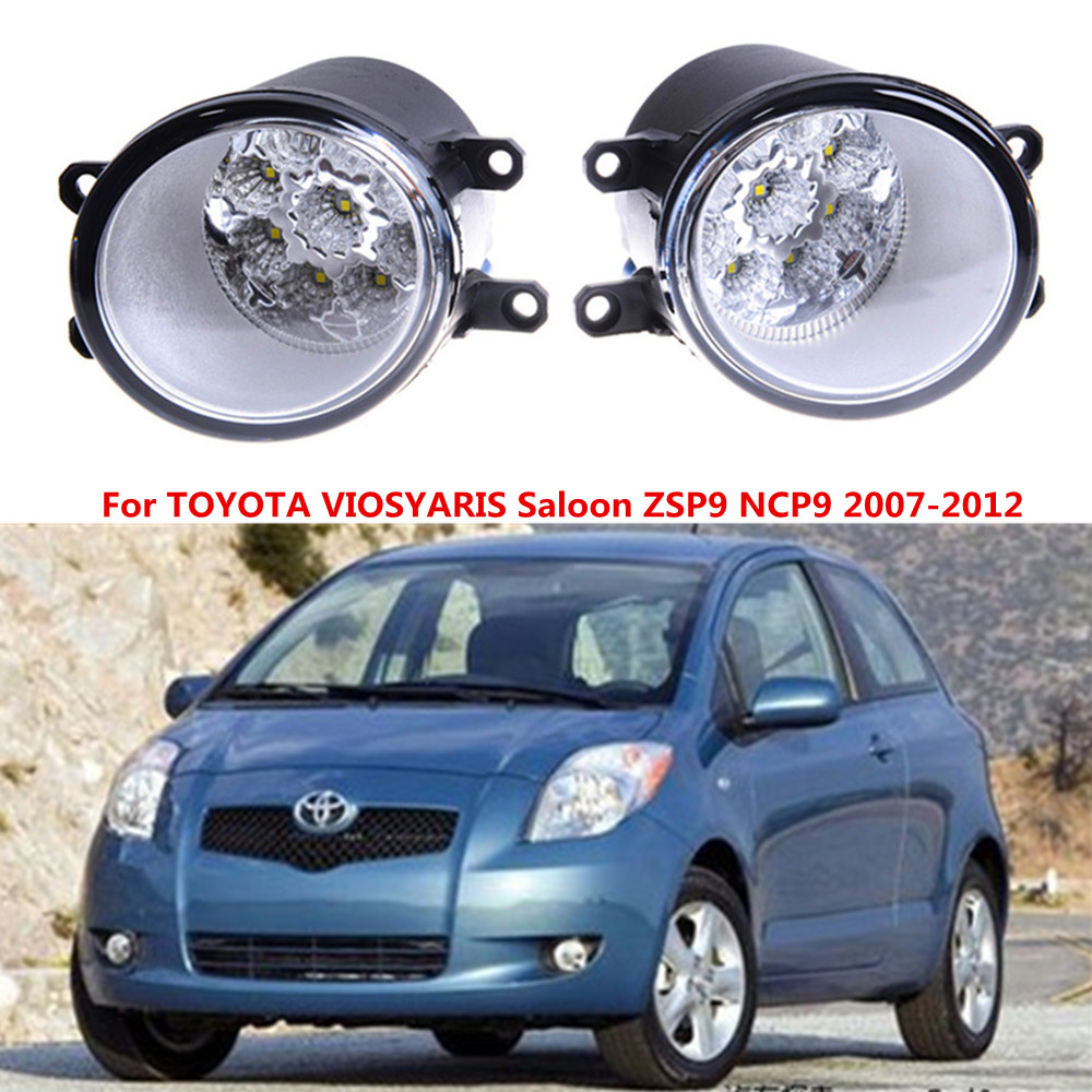 For TOYOTA VIOSYARIS Saloon ZSP9 NCP9 2007-2012 Car styling LED fog Lights high brightness fog lamps 1set for lexus rx gyl1 ggl15 agl10 450h awd 350 awd 2008 2013 car styling led fog lights high brightness fog lamps 1set