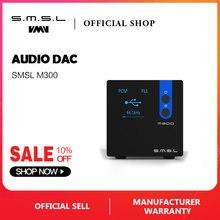 SMSL M300 аудио ЦАП AK4497 декодер HIFI родной DSD512 PCM768kHz USB оптическая коаксиальный Вход балансных линейных Выход цвет: черный, синий красный