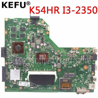 KEFU K54HR carte mère pour ASUS A54LY X54LY X54HY K54HR A54HR K54LY ordinateur portable carte mère de Test d'origine I3 CPU en stock