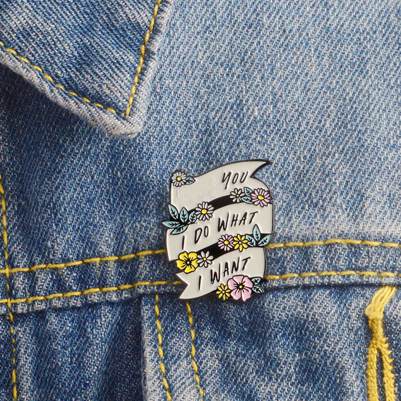 EU FAÇO O QUE EU QUISER Branco fita Esmalte pins Broches para As Mulheres Menina T-shirt Casaco De Feminista Backpack Hat Pin fivela Jóias