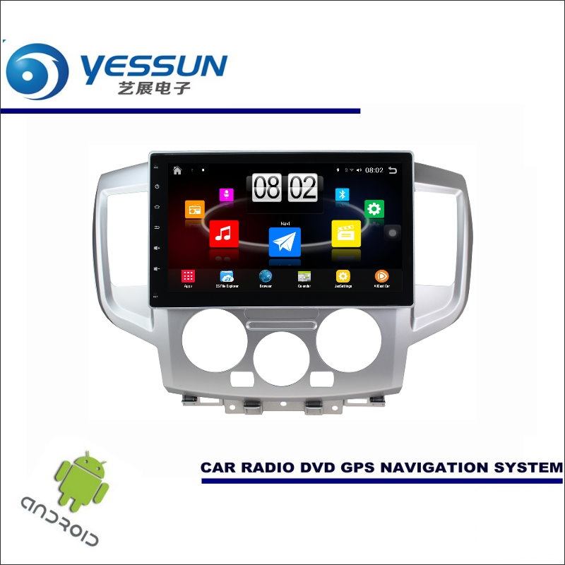 YESSUN Car Android Player Multimedia For Nissan NV200 2009~2016 Radio Stereo GPS Nav Navi Navigation (no CD DVD ) 10 HD Screen