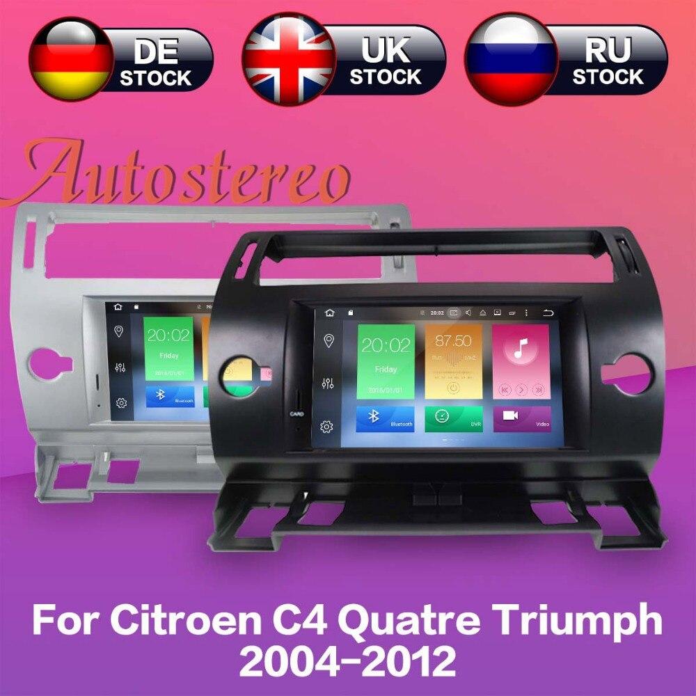Android 8 lecteur dvd De Voiture navigation gps Pour Citroen C4 Quatre Triumph 2004-2012 auto radio multimédia enregistreur à bande headunit IPS